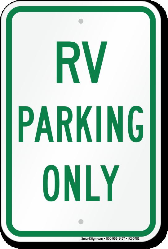 RV Signs | Trailer Signs - RV & Trailer Parking Signs