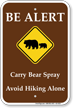 Be Alert Carry Bear Spray Campground Sign