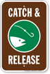 Catch And Release Fishing Sign