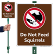 Do Not Feed Squirrels Lawnboss Sign