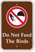 Do Not Feed The Birds Sign with Symbol
