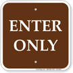 Enter Only Campground Sign