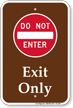 Exit Only, Do Not Enter Campground Sign