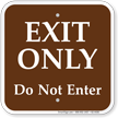 Exit Only Do Not Enter Campground Sign