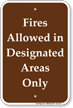 Fires Allowed in Designated Areas Campground Sign