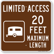 Limited Access 20 Feet Maximum Length Sign