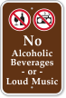 No Alcoholic Beverages Loud Music Campground Sign