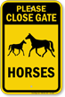 Please Close Gate For Horses Sign