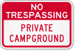 Private Campground No Trespassing Sign