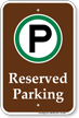 Reserved Parking Campground Sign