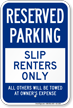 Reserved Parking, Slip Renters Only, Marina Sign