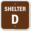 Shelter D Evacuation Assembly Area Sign