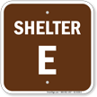Shelter E Evacuation Assembly Area Sign