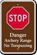 Archery Range No Trespassing STOP Sign