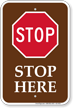 Stop Here Stop Sign