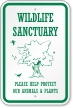 Wildlife Sanctuary Protect Our Animals & Plants Sign