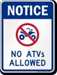 No ATV's Allowed Sign