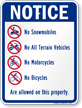 No Snow mobiles/ATV's/Motorcycles on this Property Sign
