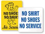 No Shirt, No Shoes, No Service