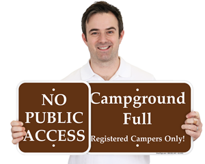 Campground Closed Signs