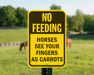 Do not feed horses sign