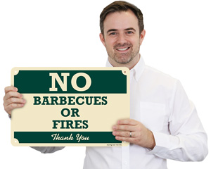 No Barbecues Or Fires, Thank You Sign