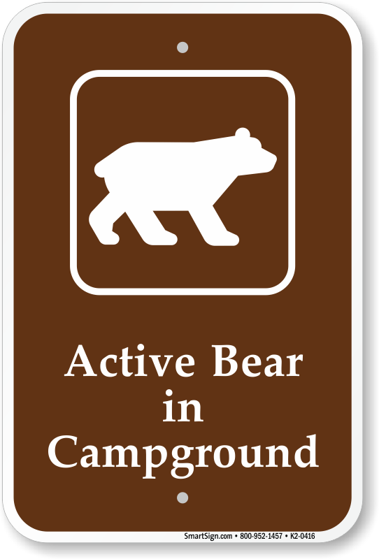 Caution Bears Signs For Campgrounds And Hiking Trails