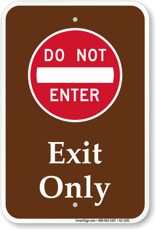 Exit Only, Do Not Enter Campground Sign, SKU: K2-1201