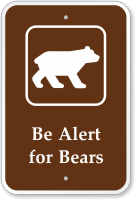 Be Alert For Bears with Graphic Campground Sign