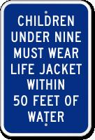 Children Under Nine Must Wear Life Jacket Sign