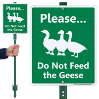 Do Not Feed The Geese Lawnboss Sign