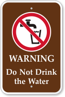 Do Not Drink The Water Campground Sign