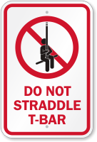 Do Not Straddle T-Bar Ski Sign with Graphic