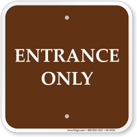 Entrance Only Campground Sign