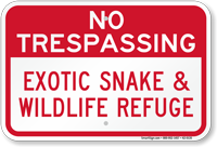 Exotic Snake And Wildlife Refuge Sign