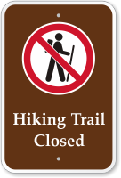 Hiking Trail Closed Campground Sign with Graphic