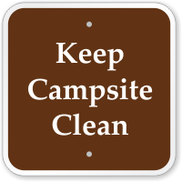 Keep Campsite Clean Campground Sign