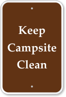 Keep Campsite Clean Sign
