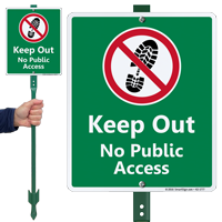 Keep Out No Public Access Lawnboss Sign