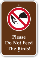 Please Do Not Feed The Birds Campground Sign