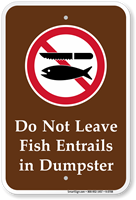 Don't Leave Fish Entrails in Dumpster Sign