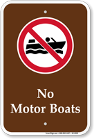 No Motor Boats Sign