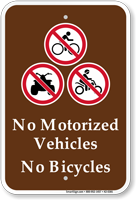 No Motorized Vehicles No Bicycles Sign