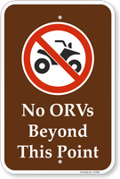 No ORVs Beyond This Point Campground Prohibition Sign