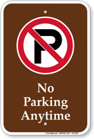 No Parking Anytime Campground Sign