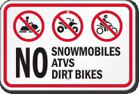 No Snowmobiles, ATVs, Dirt Bikes Sign