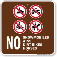 No Snowmobiles ATVs Campground Sign