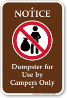 Notice Dumpster Use By Campers Sign