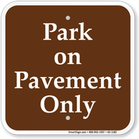 Park on Pavement Only Campground Sign