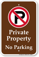 Private Property No Parking Campground Sign